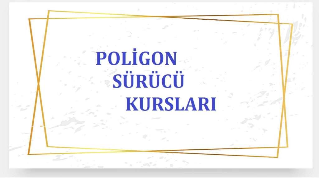 Poligon Sürücü Kursları